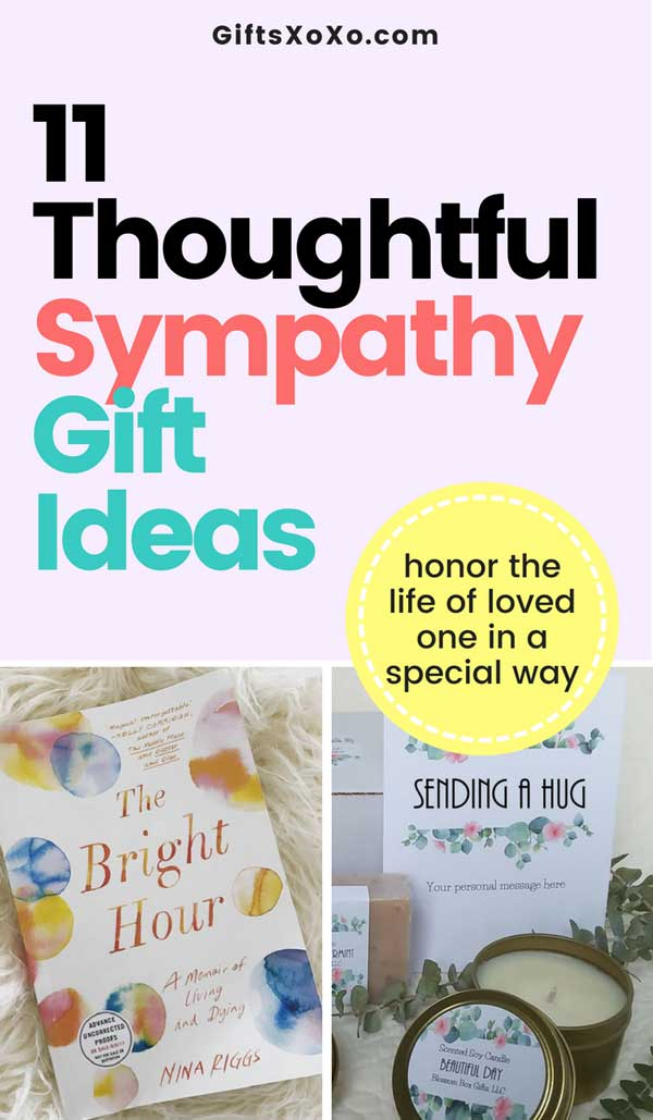 A Thoughtful Sympathy Gift is One of The Best Ways to Support Your Grieving friend. We have got you 11 Perfect Sympathy Gift Ideas.