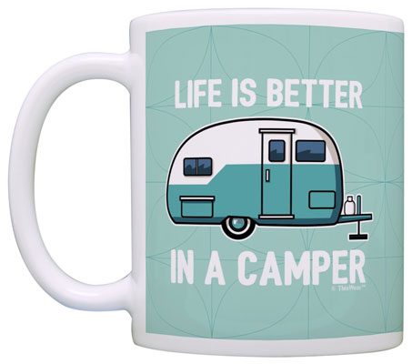 Life Is Better in a Camper Mug | 21 Clever Gift Ideas for Campers & Hikers (BEST Outdoor gifts Ever!)